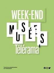 Week-end Télérama / Les 29 et 30 mai 2021 de 10H à 18H